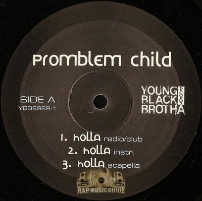 Problem Child - Holla / Babbys Momma