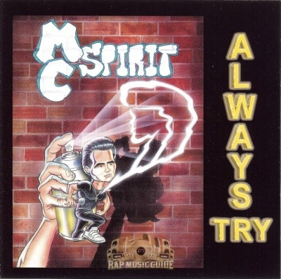 MC Spirit - Always Try