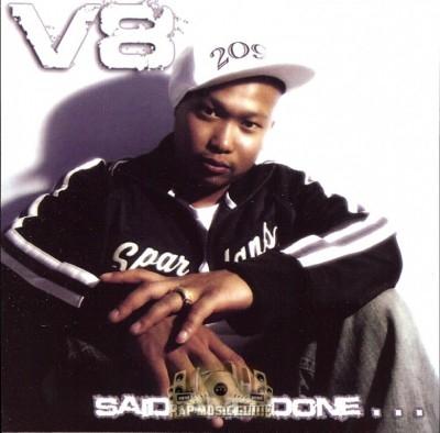 V8 - Said & Done