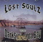 Lost Soulz - Darkside Of Da Bay