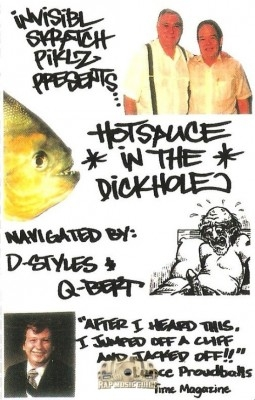 DJ Q-Bert vs. D-Styles - Hot Sauce In The Dickhole
