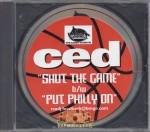 Ced - Shut The Game Down & Put Philly On