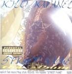 Kilo Kapanel - Street Fame Tha Album