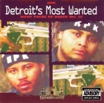 Detroit's Most Wanted - Many Faces Of Death Vol. III