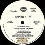 Rappin' 4-Tay - Never Talk Down