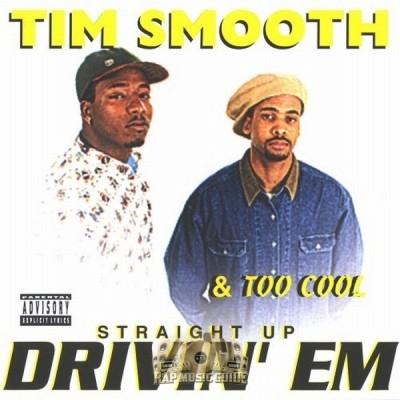 Tim Smooth - Straight Drivin' Em