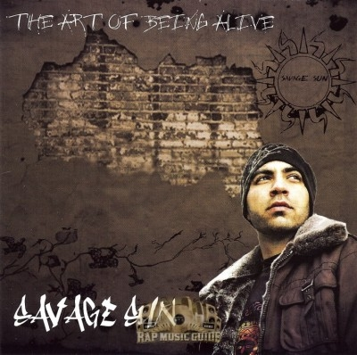 Savage Sun - The Art Of Being Alive