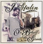 J. Stalin - On Behalf Of The Streets
