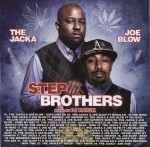 The Jacka & Joe Blow - Step Brothers