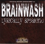 Brainwash - Lyrically Speaking