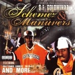 $.F. Goldminaz - Schemez & Manuvers