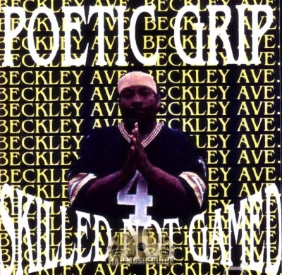 Poetic Grip - Skilled Not Gamed