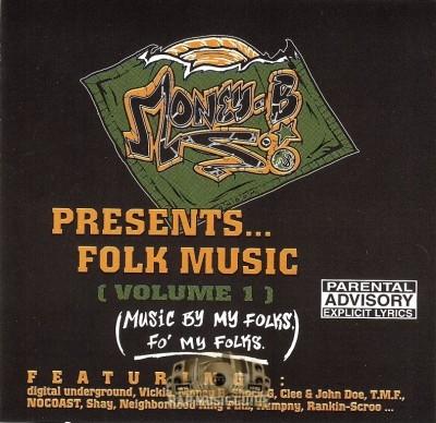 Money-B Presents... - Folk Music (Volume I)