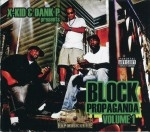 X-Kid & Dank P Presents - Block Propaganda Volume 1