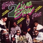 2 Live Crew - Trouble Funk - The Bomb Has Dropped