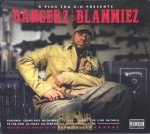 A Plus Tha Kid Presents - Bangerz And Blammiez
