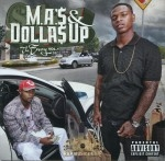 M.A.'$ & Dolla$ Up - The Envy, Vol. 1