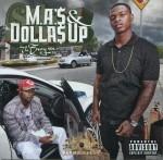 M.A.'$ & Dolla$ Up - The Envy, Vol. 1
