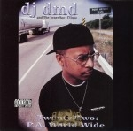 DJ DMD & The Inner Soul Clique - Twenty Two: P.A. World Wide
