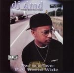 DJ DMD & The Inner Soul Clique - Twenty Two: P.A. World Wide