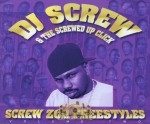 DJ Screw & The Screwed Up Click - Screw Zoo Freestyles: Vol. 2