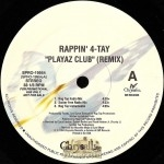 Rappin' 4-Tay - Playaz Club (Remix)