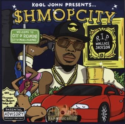 Kool John - Shmop City