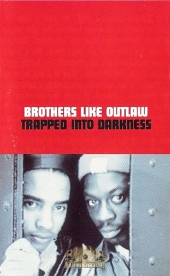 Brothers Like Outlaw - Trapped Into Darkness
