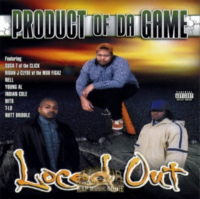 Loced Out - Product of the Game
