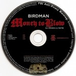 Birdman - Money To Blow