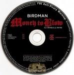 Birdman - Money To Blow