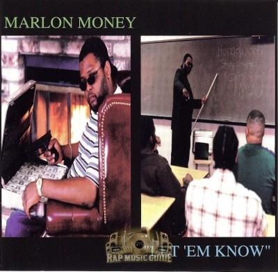 Marlon Money - Let 'Em Know