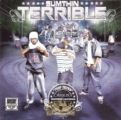 Sumthin Terrible - Turf Tested, Hood Approved
