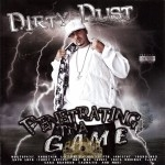 Dirty Dust - Penetrating The Game