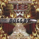 Black-N-Brown Entertainment - 18 Wit A Bullet