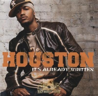 Houston - It's Already Written