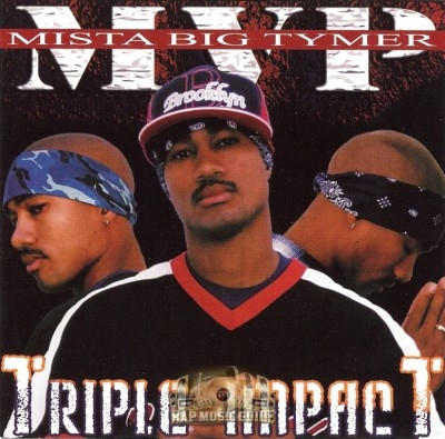 Mista Big Tymer - Triple Impact