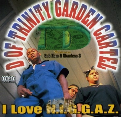 D Of Trinity Garden Cartel - I Love N.I.G.G.A.Z.