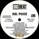 R.B.L. Posse - How We Comin'