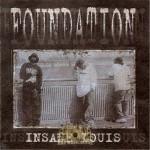Foundation - Insane Louis