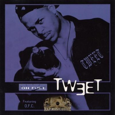 Tweet - On Full