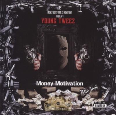 Young Tweez - Money Motivation