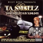 Ta Smallz - Who Killed My Mama?!