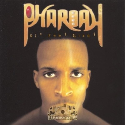 Pharoah - Six Foot Giant
