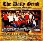 The Daily Grind - Fillmoe 2 Da Mission