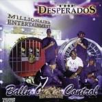 The Desperados - Balln Outta Control