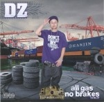 DZ - All Gas No Brakes