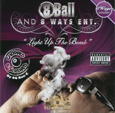 8Ball - Light Up The Bomb: Chopped & Screwed