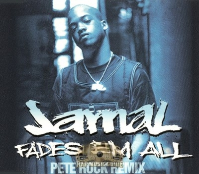 Jamal - Fades Em All Remix