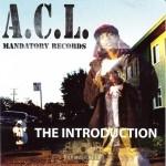 A.C.L. - The Introduction